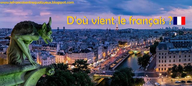 d'où vient la langue française