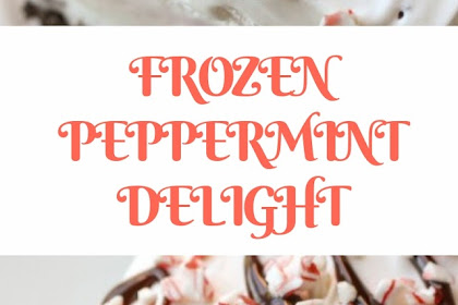 FROZEN PEPPERMINT DELIGHT #christmas #snack