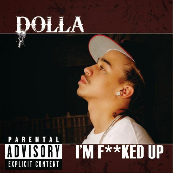 Dolla - I'm F**ked Up - Single Cover