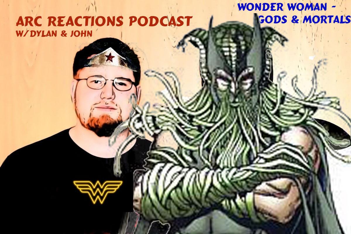 ARP – 06 – Wonder Woman Gods and Mortals | Comics Podcast
