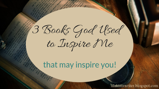 3 BOOKS GOD USED TO INSPIRE ME // that may inspire you!