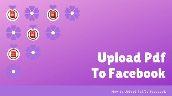 How To Upload A Pdf File In Facebook<br/>