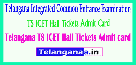 Telangana TS ICET Hall Tickets TSICET Admit card Download