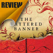 Reading Realms: REVIEW: 'The Tattered Banner' by Duncan M. Hamilton