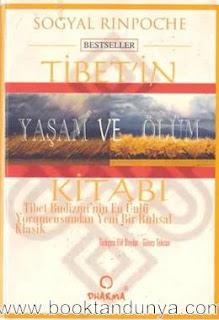 Sogyal Rinpoche - Tibet'in Yaşam ve Ölüm Kitabı