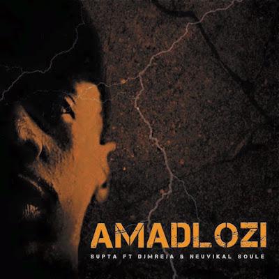 DJ Supta Ft. DJMreja & Neuvikal Soule - Amadlozi (Original Mix)