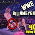 WWE Bilinmeyenler !!! WWE Tüm Bilinmeyenler 2018