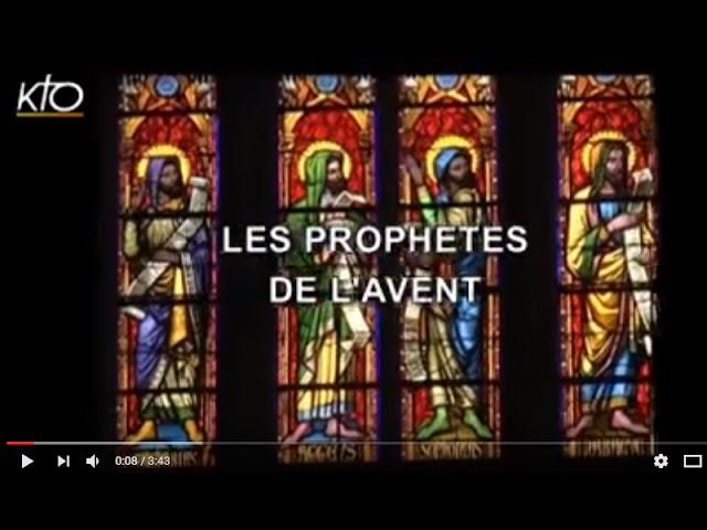 Vidéo KTO : les prophètes de l'Avent