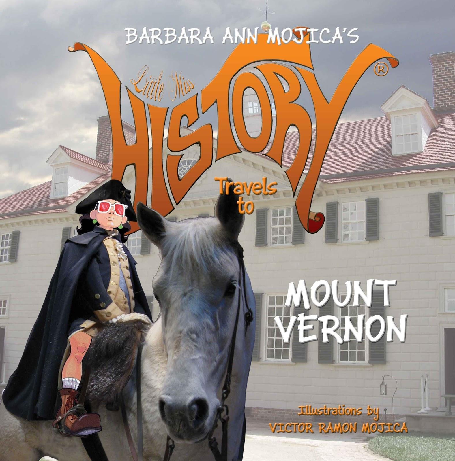 Carole P Roman Little Miss History Travels To Mount Vernon