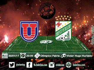 Oriente Petrolero - Fecha 1 - Torneo Apertura 2017 - Universitario vs Oriente Petrolero - DaleOoo.com Sitio, Página, Web, Facebook, Twitter, Instagram Club Oriente Petrolero Oficial