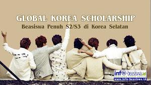 Global Korea Scholarship: Beasiswa Penuh S2/S3 di Korea Selatan