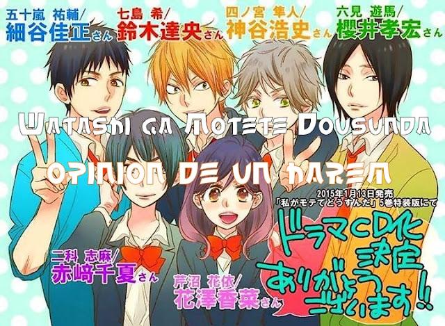 """Watashi ga Motete Dousunda OPINIONES """"De los bueno de otoño"""""""