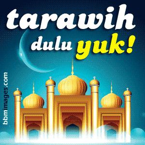 pictures bbm tarawih dulu yuk
