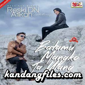 Reski DN & Atikah Edelweis - Batamu Mangko Taulang (Full Album)