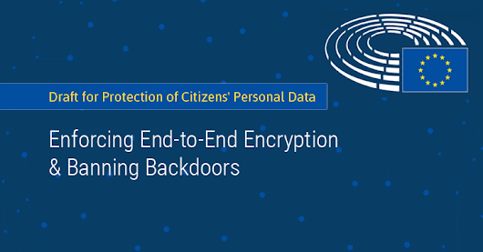 European Parliament Proposes Ban On Encryption Backdoors