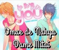 Omae de Nakya Dame Mitai