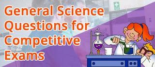 GK Questions Answers - SET 2 - Sarkari Naukri Preparation - General Science