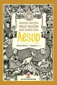Những Truyện Ngụ Ngôn Hay Nhất Của Aesop - Nhiều Tác Giả