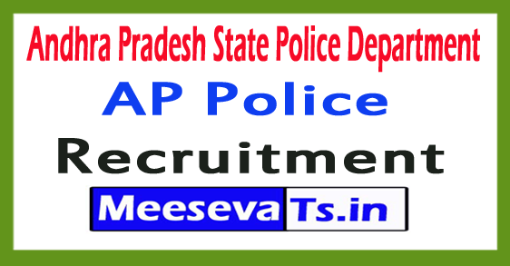 Andhra Pradesh State Police Department AP Police Recruitment