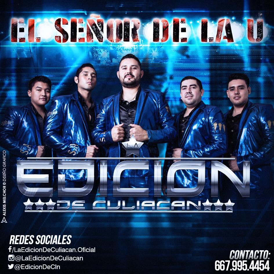 La Edicion De Culiacan - El Señor De U (Album 2016)