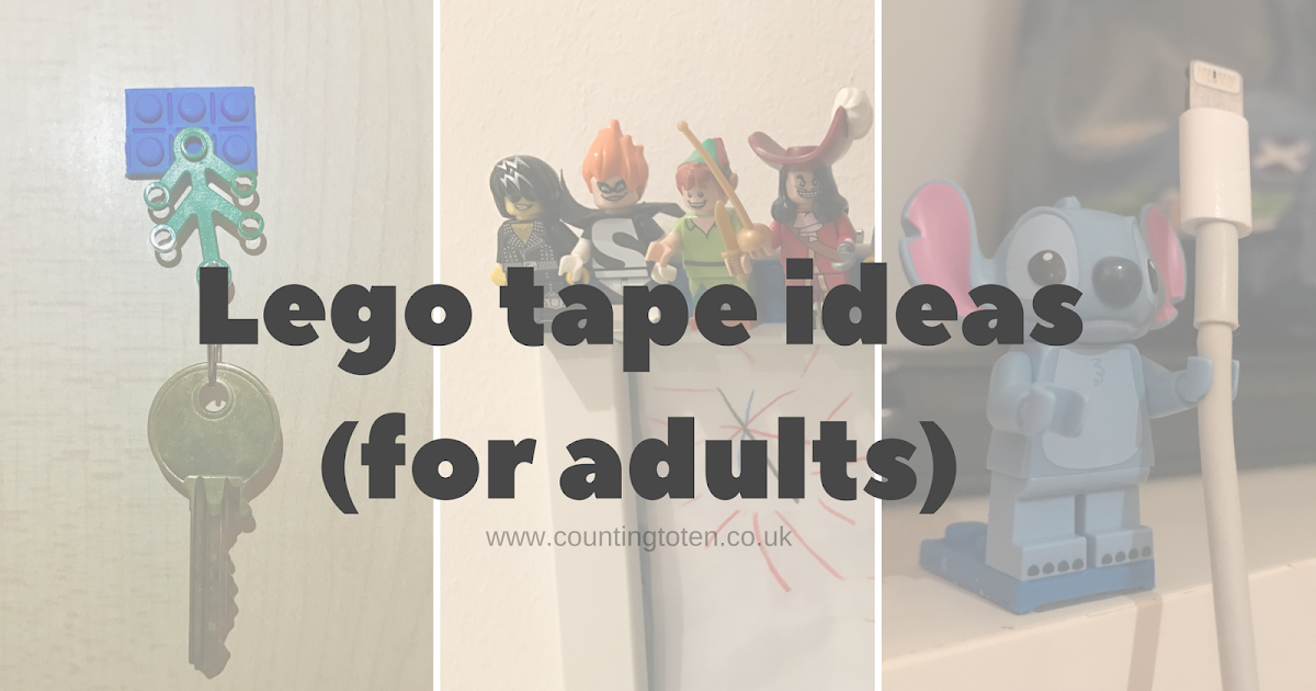 Lego Tape Ideas For Adults And Giveaway | Counting To Ten