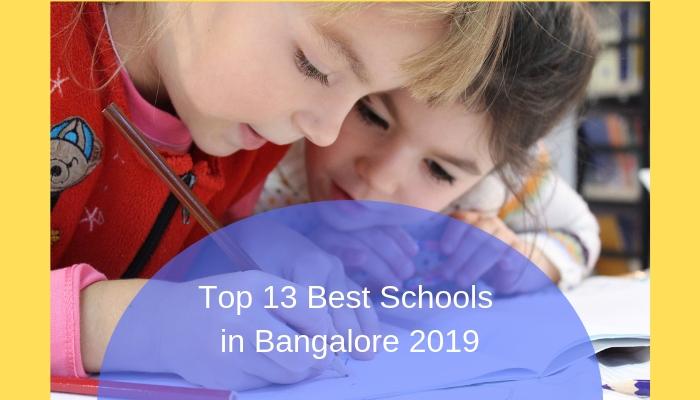 Top 13 Best Schools in Bangalore 2019