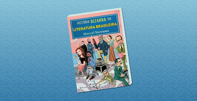 """Curiosidades e fofocas literárias no livro """"História bizarra da literatura brasileira"""""""