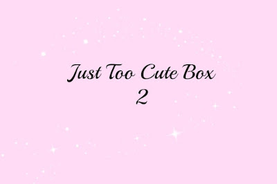 Just Too Cute box 2