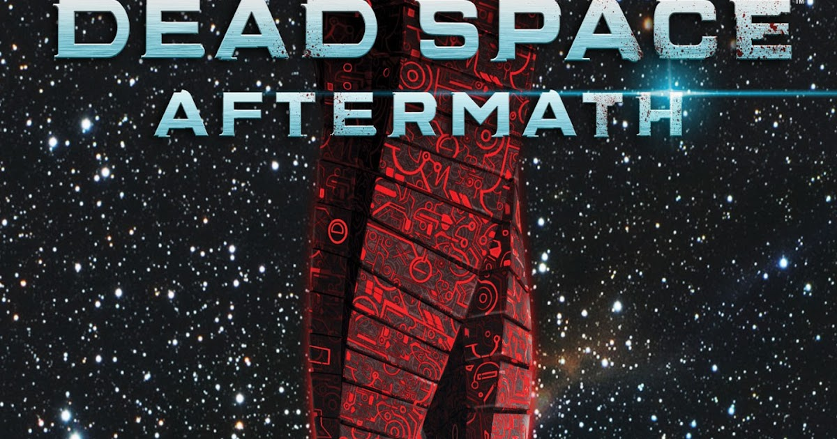 The Good the Bad and the Insulting: Dead Space: Aftermath ...