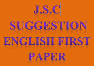 JSC English First Paper full & final SUGGESTION