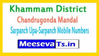 Chandrugonda Mandal Sarpanch Upa-Sarpanch Mobile Numbers List  Khammam District in Telangana State