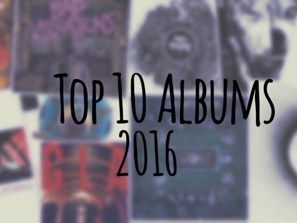 MY 10 FAVOURITE ALBUM RELEASES OF 2016