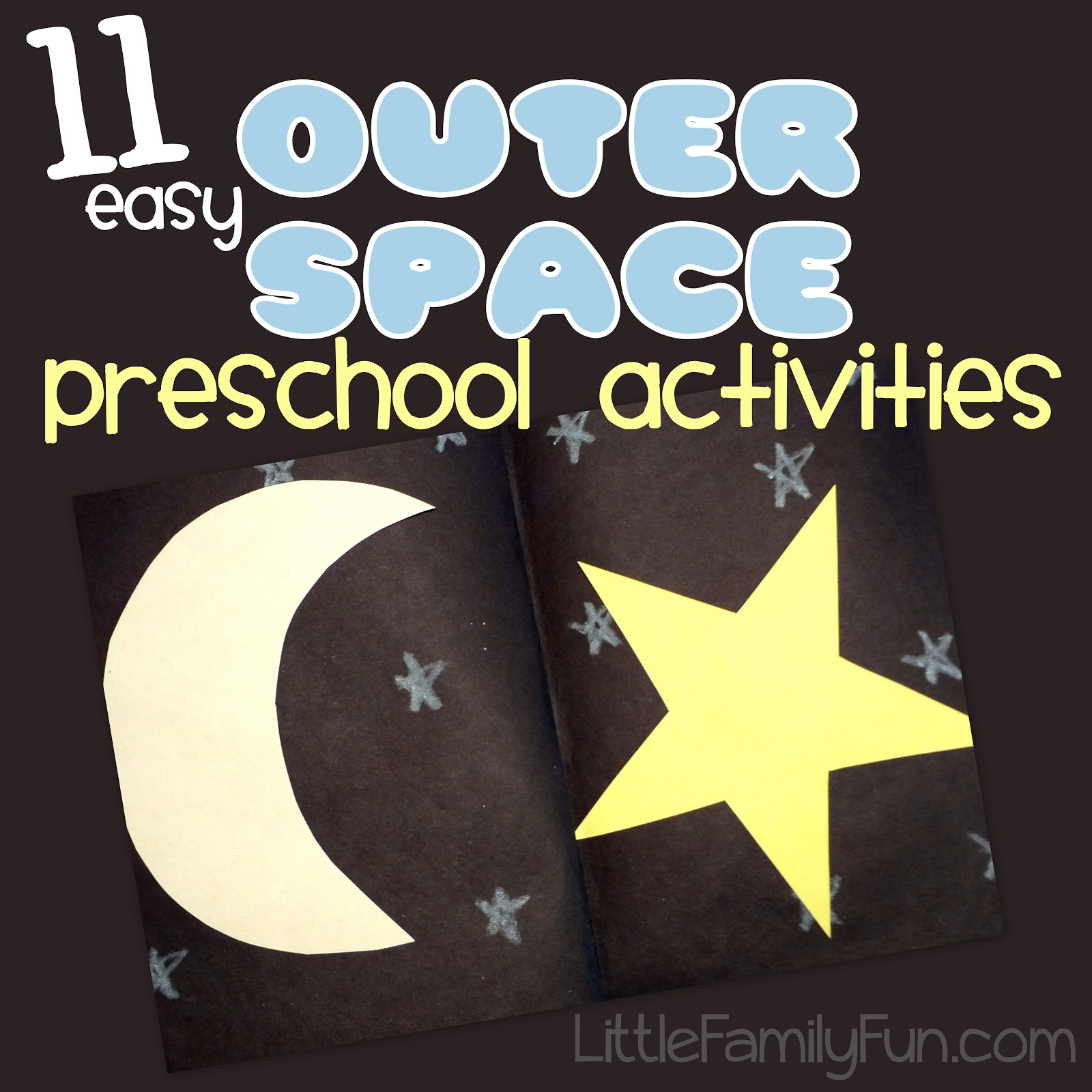 Little Family Fun Space Theme Preschool Activities