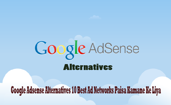 google-adsense-alternatives-10-best-cpc-ads-network