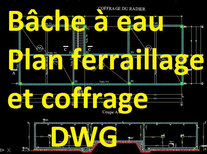 Bache A Eau Plan Coffrage Et Ferraillage En Dwg Autocad Cours Assainissement Urbain