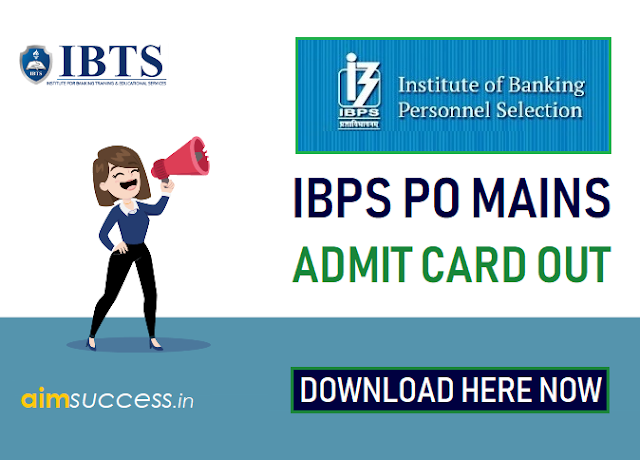 IBPS PO Mains 2018 Admit Card Out, Click Here to Download