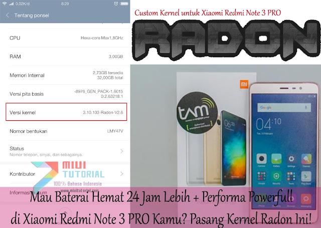 Mau Baterai Hemat 24 Jam Lebih + Performa Powerfull di Xiaomi Redmi Note 3 PRO Kamu? Pasang Kernel Radon Ini!