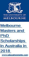 Melbourne Masters and PhD Scholarships in Australia in 2018, Doctoral degree Scholarship, PhD, Master, Eligibility Criteria, Method of Applying, Deadline
