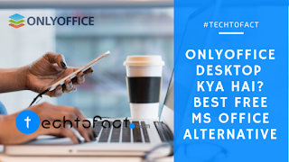 Onlyoffice Desktop Editors क्या है