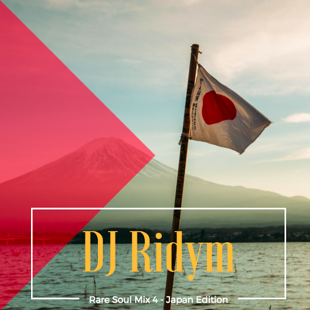 DJ Ridym - Rare Soul Mix 4 | Japan Soul Funk Edition Mixtape