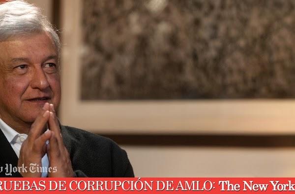 """""""No pudimos encontrar evidencia de corrupción de AMLO"""": El New York Times"""