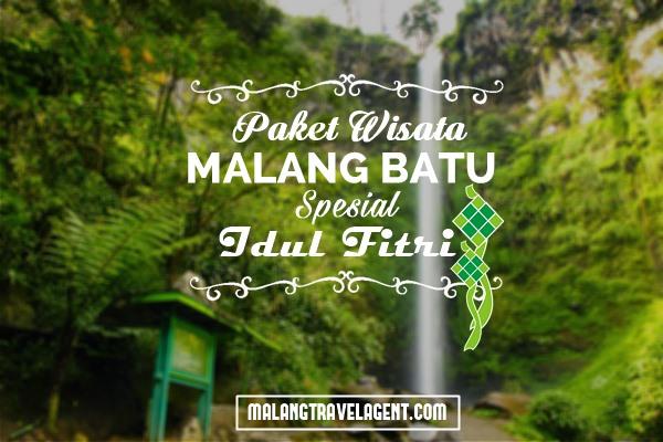 Paket Tour Lebaran Malang Batu 2017