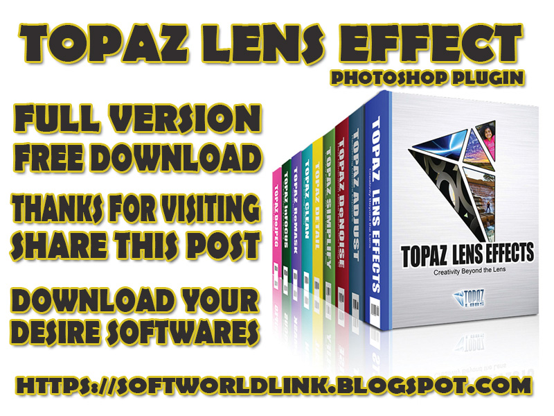 Topaz Lens Effect-photoshop plugin-full version-free download-topaz