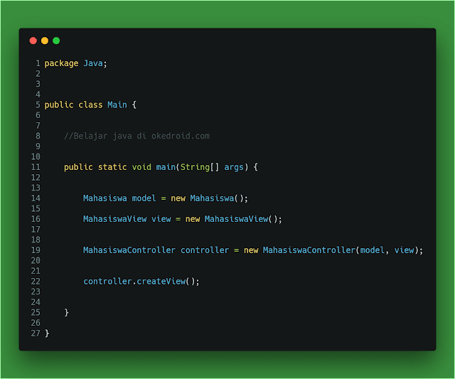 Main.java(Main Class/Eksekusi) contoh mvc pattern java