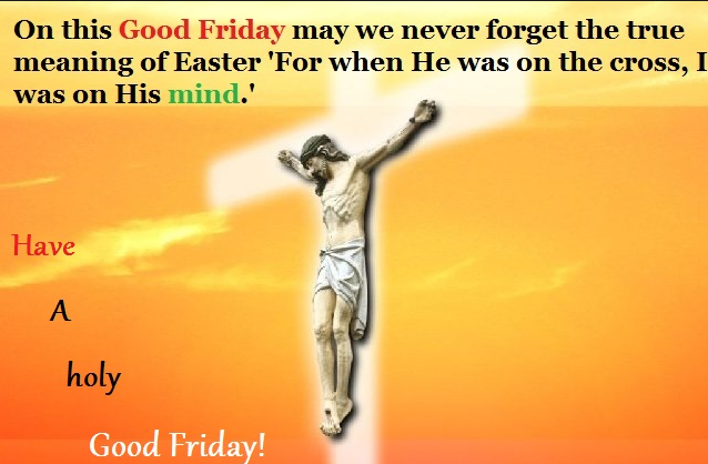 Good Friday 2018 Wishes