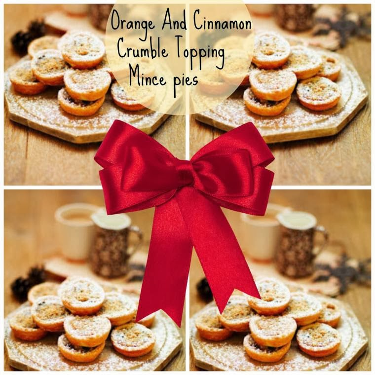 Orange And Cinnamon Crumble Topping Mince Pies