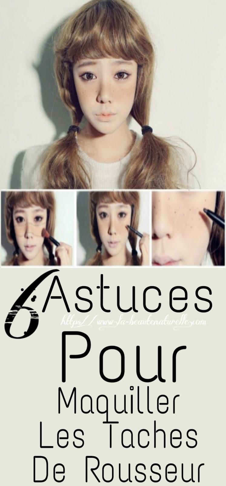 6 Astuces Pour Maquiller Les Taches De Rousseur