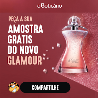Amostras Grátis - NOVO GLAMOUR JUST SHINE - O Boticário   Receba em ... 01a1221c5b