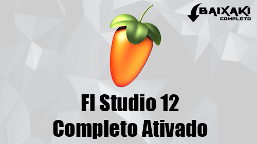 FL Studio Producer Edition 12 + Crack 32/64 Bits Torrent