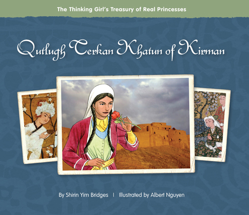 http://goosebottombooks.com/home/pages/OurBooksDetail/qutlugh-terkan-khatun-of-kirman